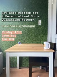 April 17th at Decentralized Sonic Quarantine Network in internet