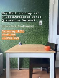 April 18th at Decentralized Sonic Quarantine Network in internet
